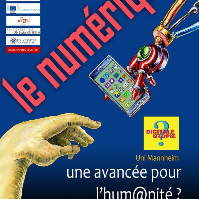 """Deutsch-französische Ausstellung: """"Le numérique, une avancée pour l'humanité ? / Die Digitalisierung: Ein Fortschritt für die Menschheit?"""""""