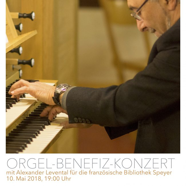 Orgel-Benefizkonzert  für die französische Bibliothek Speyer mit  dem Organisten   Alexander Levental
