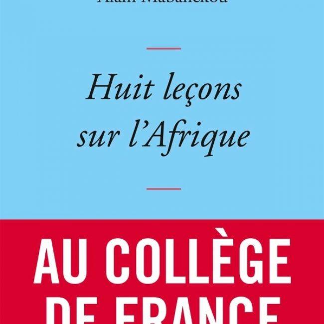 Café Littéraire: Alain Mabanckou – Huit leçons sur l'Afrique