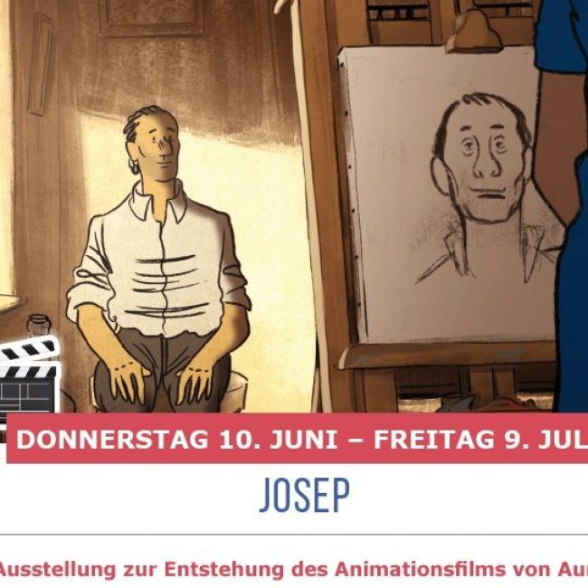 AUSSTELLUNG ZUM ANIMATIONSFILM JOSEP von AUREL