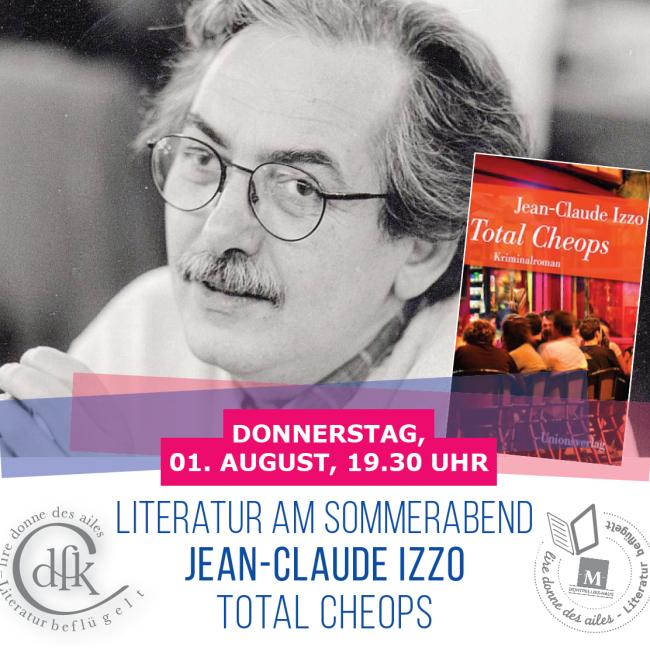 Literatur am Sommerabend – Jean-Claude Izzo, Total Cheops