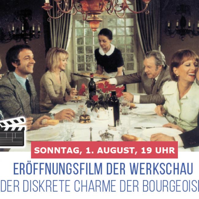 """ERÖFFNUNGSFILM DER WERKSCHAU: """"DER DISKRETE CHARME DER BOURGEOISIE"""""""