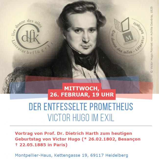 Der Entfesselte Prometheus – Victor Hugo im Exil